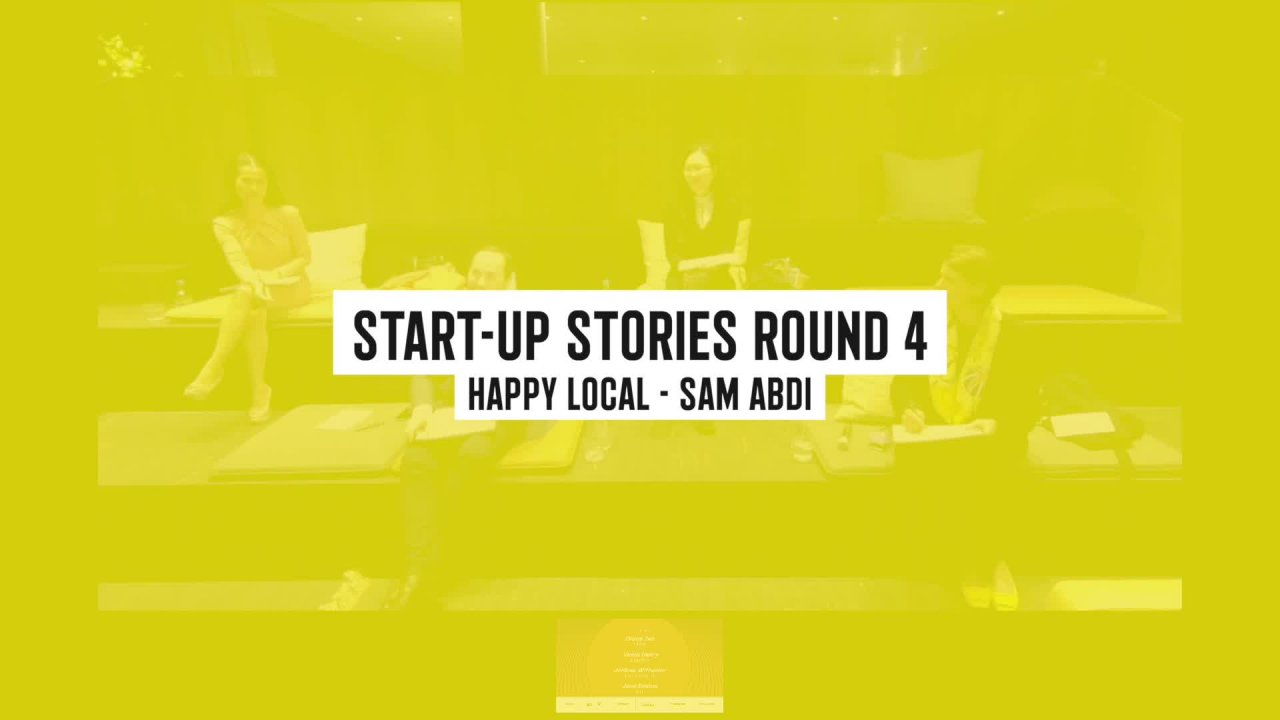 Start-up Stories - Round 4 - Happy Local - Sam Abdi