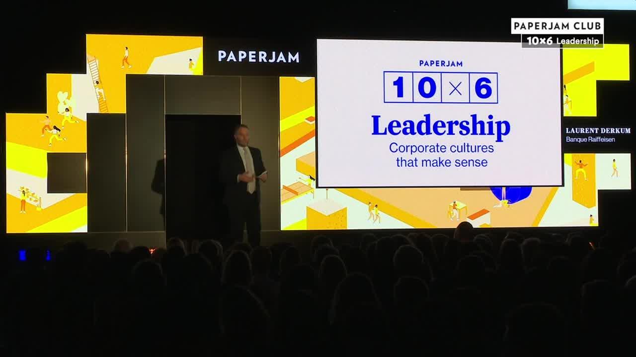 10x6 Leadership: Corporate cultures that make sense - Laurent Derkum - Banque Raiffeisen